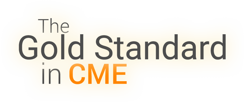 The Gold Standard in CME